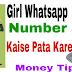 Girl Ka Whatsapp Number Kaise Pata Kare Full Guide Hindi