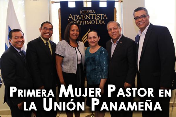 Primera Mujer Pastor en la Unión Panameña
