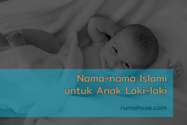 Nama-nama Islami Pilihan untuk Anak Laki-laki