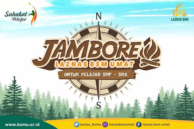 Jambore Laznas BSM Umat With Camp Sentul Adventure dengan 1300 pelajar Se-Jabodetabek