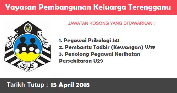 Jobs in Yayasan Pembangunan Keluarga Terengganu (YPKT) (15 April 2018)