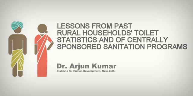 Lessons from Past Rural Households' Toilet Statistics and of Centrally Sponsored Sanitation Programs