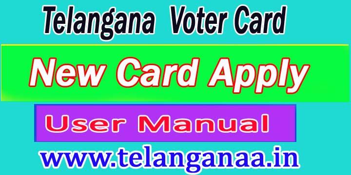 Telangana TS New Voter Id Card Apply User Manual