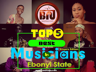 Top 5 Best Musicians (Singers) In Ebonyi State