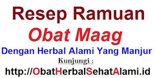 Resep ramuan obat maag dengan herbal alami yang manjur