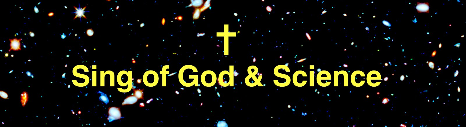 Companion Site: Sing of God and Science