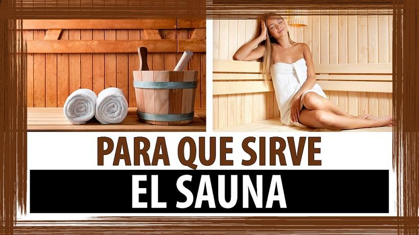 conspiraciones y noticias actuales para que sirve el sauna On el bano sauna para que sirve