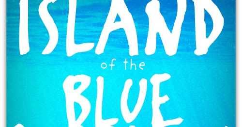 Synopsis Of Island Of The Blue Dolphins 31