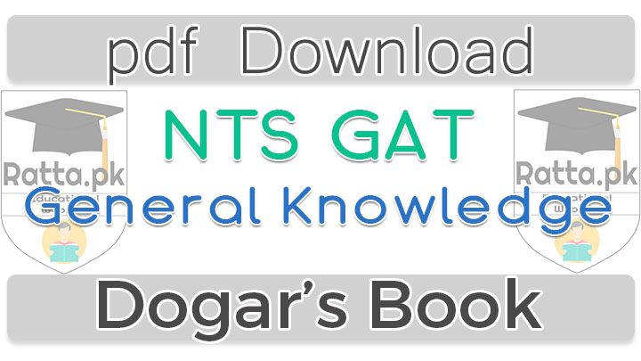 NTS GAT General Knowledge Dogar Publishers Book pdf Download