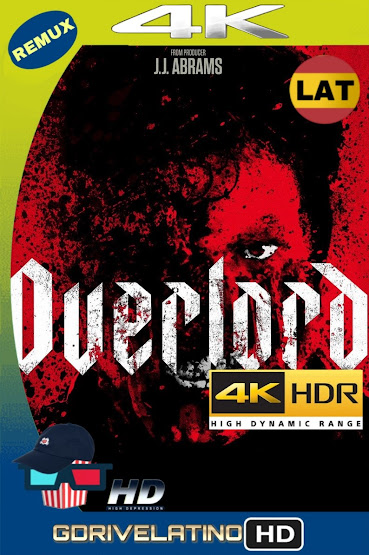 Operación Overlord (2018) BDRemux 4K HDR LAT-CAS-ING MKV