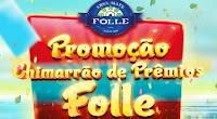 Promoção Chimarrão de Prêmios Folle