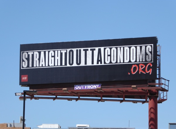 Straight Outta Condoms billboard