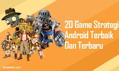 20+ Game Strategi Terbaik Untuk Android Online Maupun Offline Terbaru
