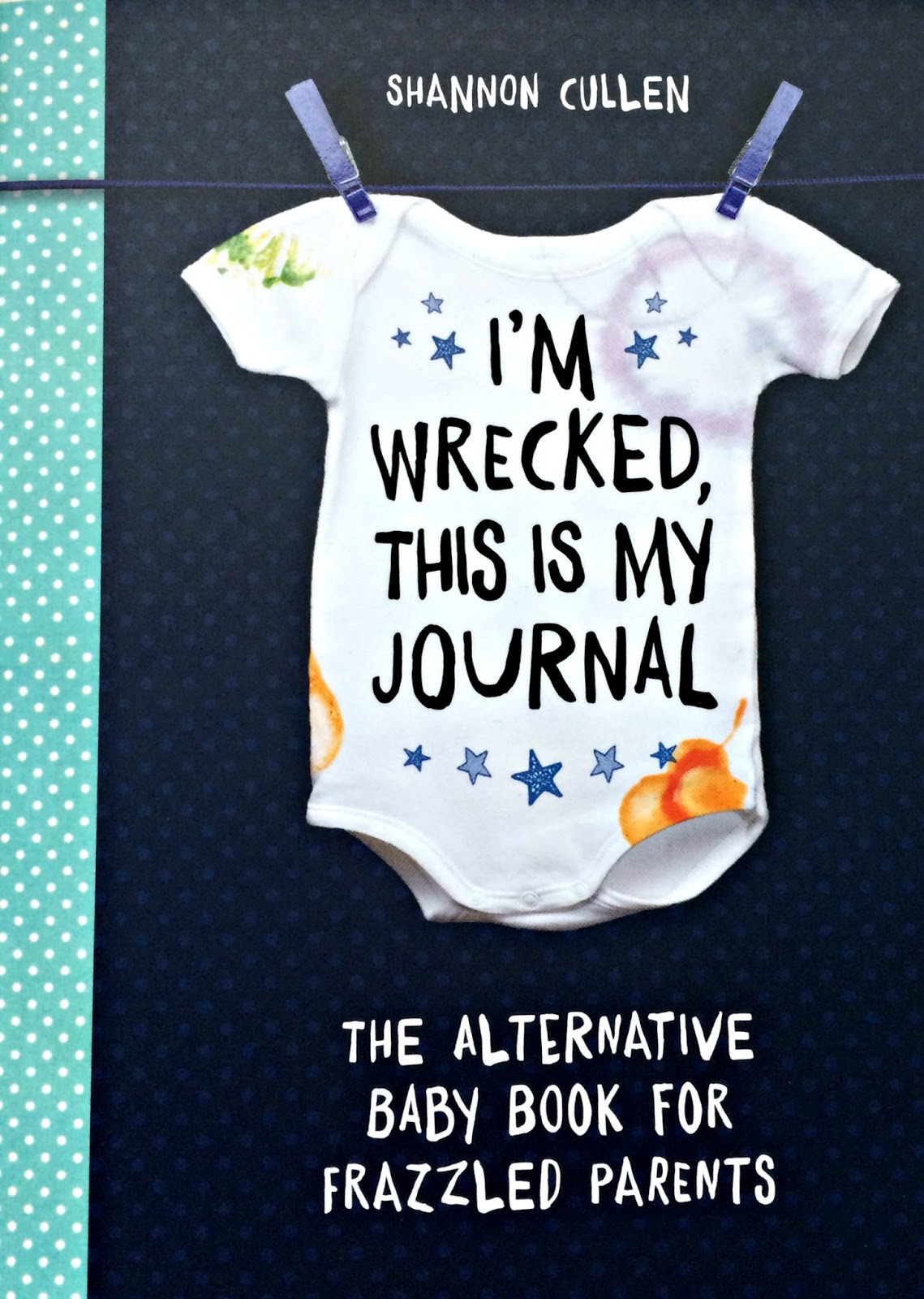 I'm Wrecked, This Is My Journal by Shannon Cullen book front cover