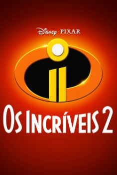 Os Incríveis 2 Torrent - BluRay 720p/1080p Dual Áudio