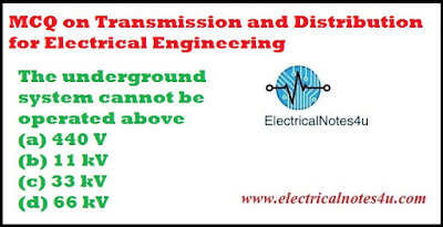MCQ on Transmission and Distribution for Electrical Engineering
