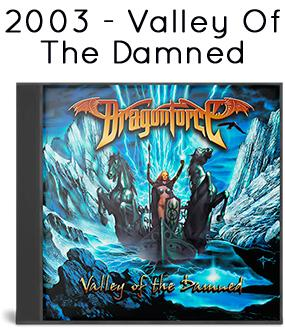 2003 - Valley Of The Damned