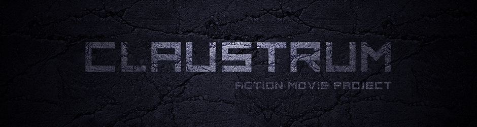 CLAUSTRUM / action movie project