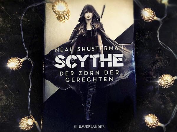 Scythe 2 - Der Zorn der Gerechten von Neal Shusterman