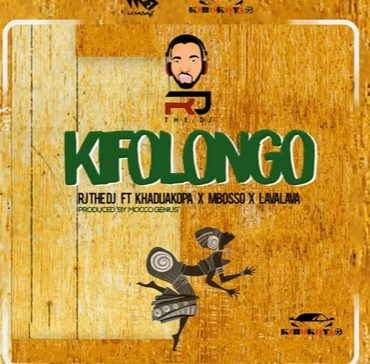 "DOWNLOAD MP3 RJ The DJ  ""Kifolongo"" ft Khadija Kopa, Mbosso & Lava Lava"