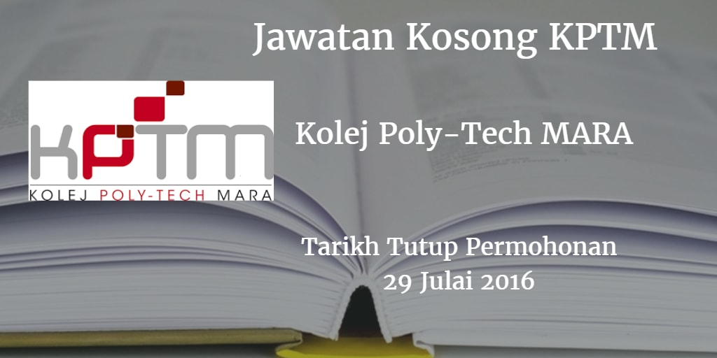 Jawatan Kosong KPTM 29 Julai 2016