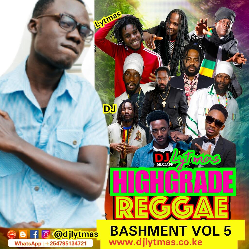 DJ LYTMAS - HIGHGRADE REGGAE BASHMENT VOL 5(Best Of Reggae Mix 2018