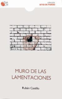 Muro de las lamentaciones Rubén Castillo