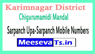 Chigurumamidi Mandal Sarpanch Upa-Sarpanch Mobile Numbers List Karimnagar District in Telangana State