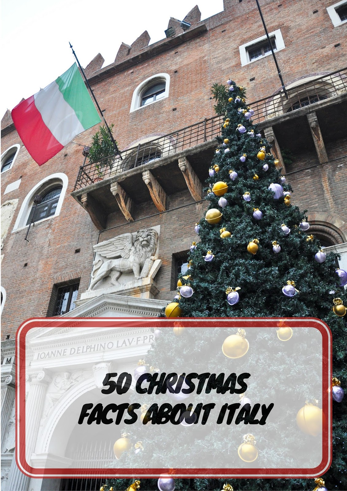 50 Christmas Facts About Italy - First Part
