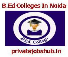 B.Ed Colleges In Noida