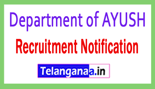 Department of AYUSH  Recruitment