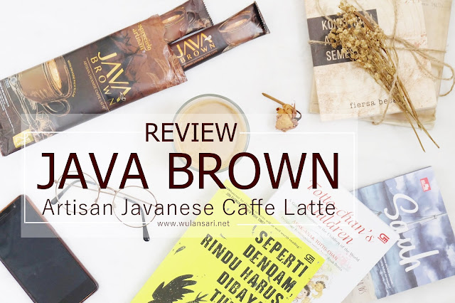 Review Java Brown Artisan Javanese Caffe Latte