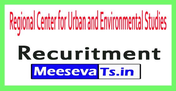 Regional Center for Urban and Environmental Studies RCUES Recruitment Notification 2017