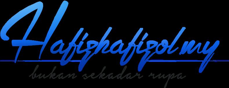 Hafiz Hafizol | Bukan Sekadar Rupa
