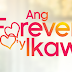Ang Forever Ko'y Ikaw March 21 2018