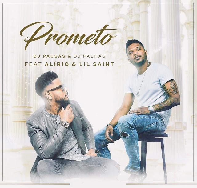 DJ Pausas & DJ Palhas ft. Alirio & Lil Saint - Prometo (Zouk) (Prod. Lil Saint)