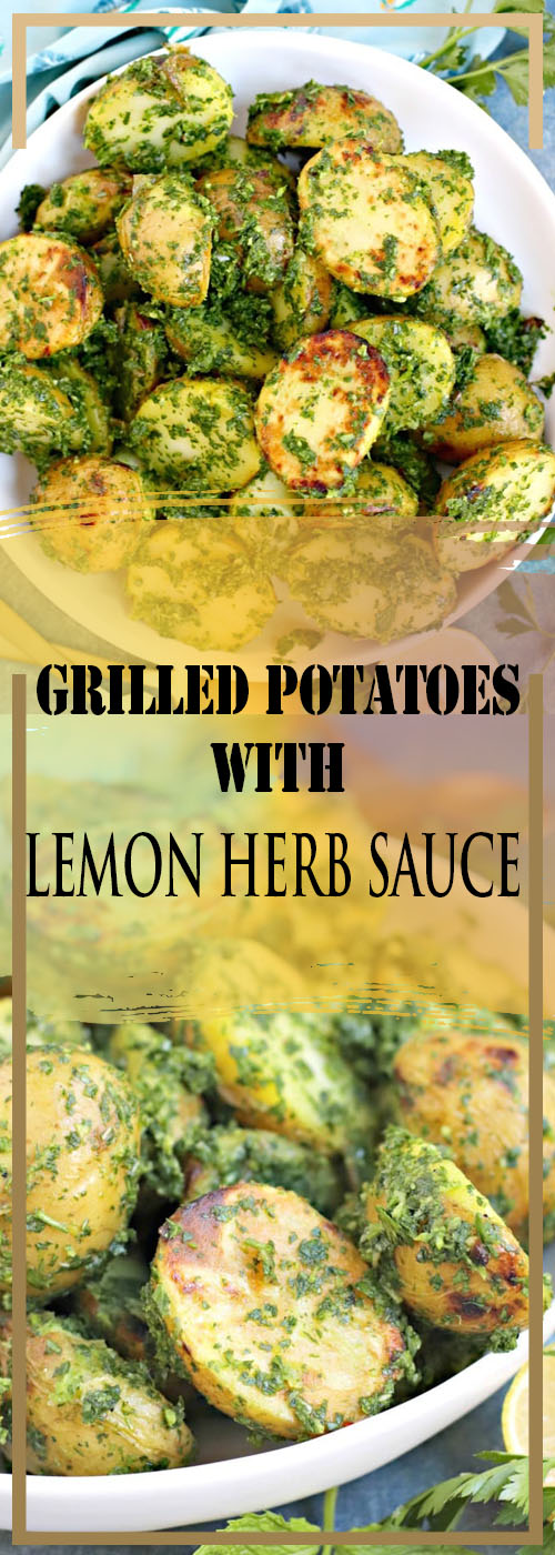GRILLED POTATOES WITH LEMON HERB SAUCE RECIPE
