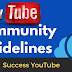 YouTube Community Guidelines কি এবং কি কি কারনে চ্যানেলে স্ট্রাইক হয়।
