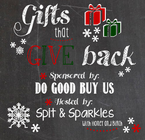 Enter to #win one of FOUR prizes in the Gifts that Give Back Campaign hosted by Spit and Sparkles. #giftsthatgive #giveaway