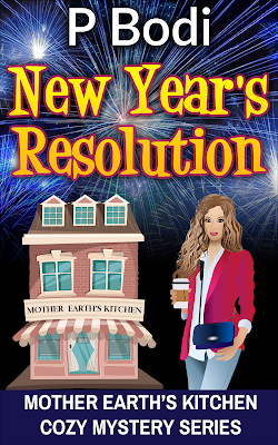 New Years Resolution Mother Earth's Kitchen Cozy Mystery Series Book 3
