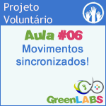GreenLabs Aula #6 - Movimentos sincronizados! a mágica do operador módulo (%)