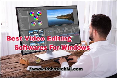 Top 5 Best Video Editing Software For Windows | Robotech Mj.