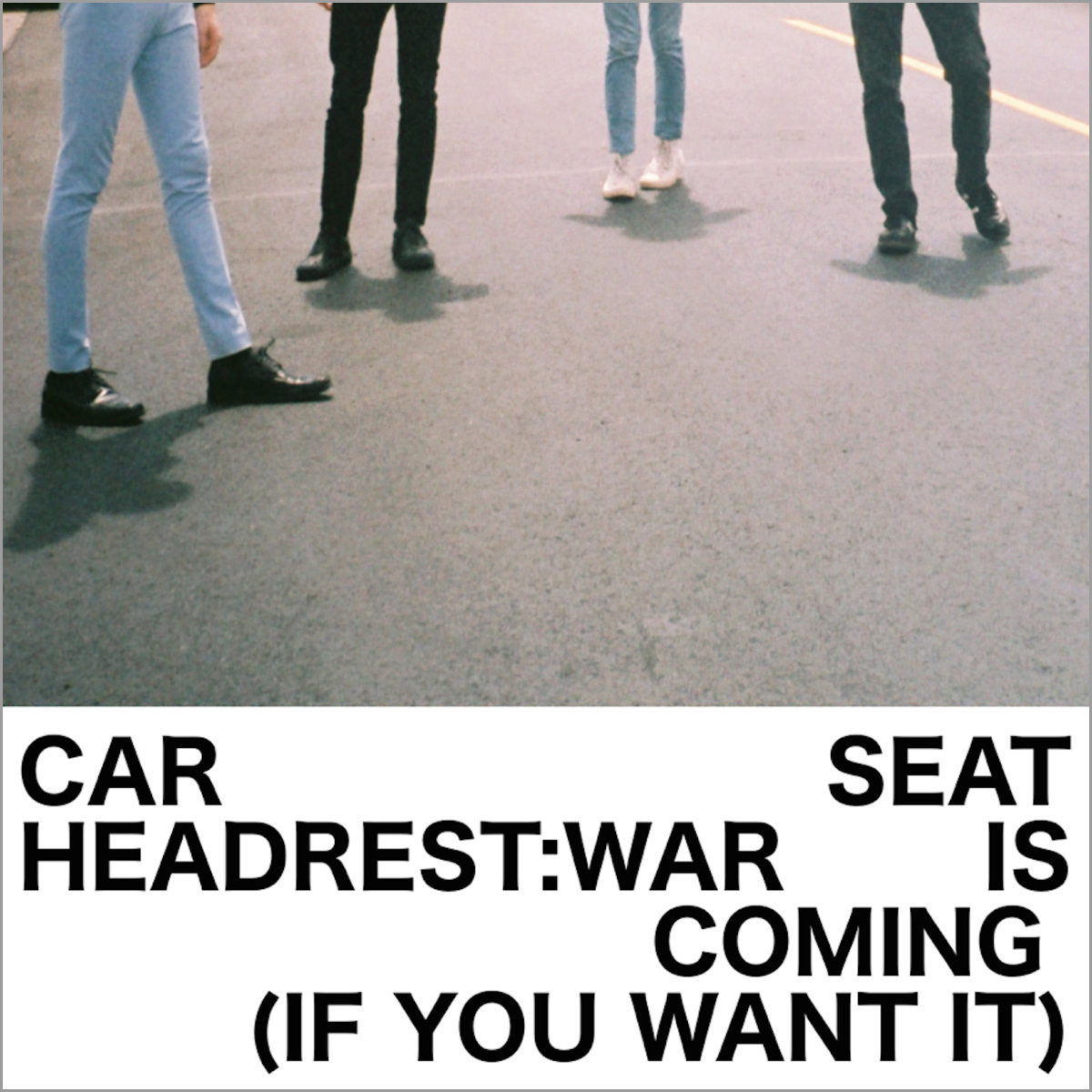 Car Seat Headrest War Is Coming If You Want It