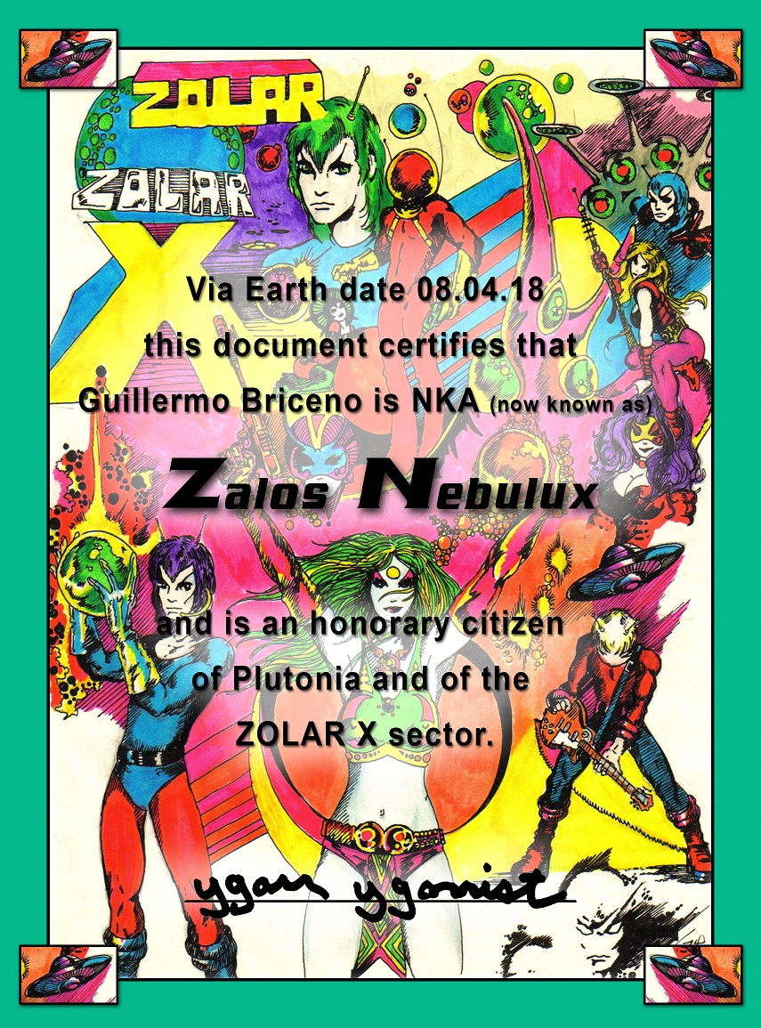 "As ""Zalos Nebulux"", I have honorary citizenship on planet Plutonia"
