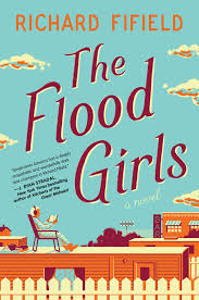 https://www.goodreads.com/book/show/25814284-the-flood-girls?ac=1&from_search=true