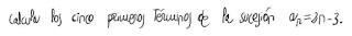 1. Calculo de los cinco primeros términos de una sucesión 1