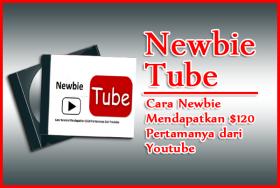 Newbie Tube