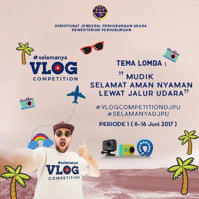 Vlog Competition Tema 'Mudik Selamat Aman Nyaman Lewat Udara' Berhadiah Trip Ke Raja Ampat