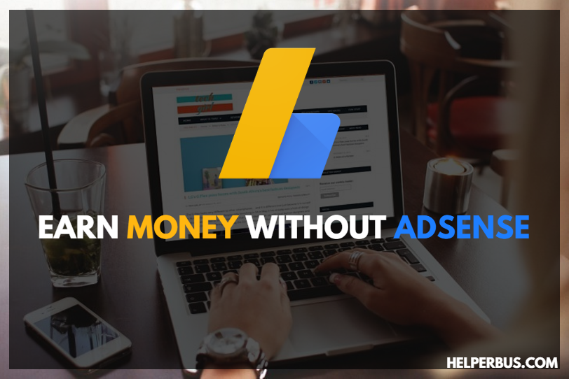 earn-money-from-your-blog-website-without-adsense