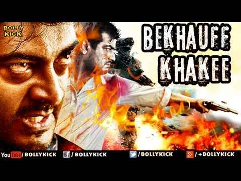 Bekhauff Khakee (2017) Hindi Dubbed 720p & 480p HDRip, Bekhauff Khakee Hindi Dubbed Full Movie Download